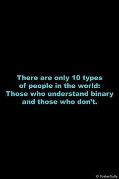 Do You Understand Binary Types Of People, World, The World, Earth