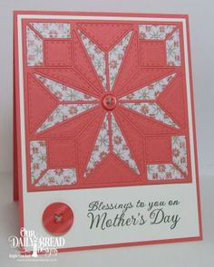 Our Daily Bread Designs Stamp Set: Mother's Day, Our Daily Bread Designs Paper Collection: Cozy Quilt, Our Daily Bread Designs Custom Dies: Star Quilt