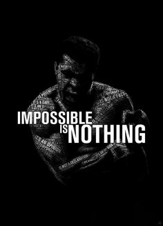 """Muhammad Ali's """"Impossible is Nothing"""" by. - Muhammad Ali's """"Impossible is Nothing"""" by JuanOsborne Gym Motivation Quotes, Fitness Quotes, Citation Mohamed Ali, Muhammad Ali Wallpaper, Citations Sport, Muhammad Ali Quotes, Motivational Quotes, Inspirational Quotes, Boxing Quotes"""
