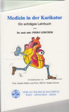 Medizin in der Karikatur Ein schräges Lehrbuch von Piero Lercher Ebay, Textbook, Medicine, Literature, Pictures