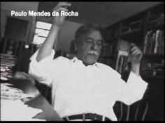 Grande Sertão Veredas: Paulo Mendes da Rocha sobre Guimarães Rosa - YouTube