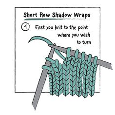 short row shadow wraps - clear illustration, simple instruction - mother/daughter/twin
