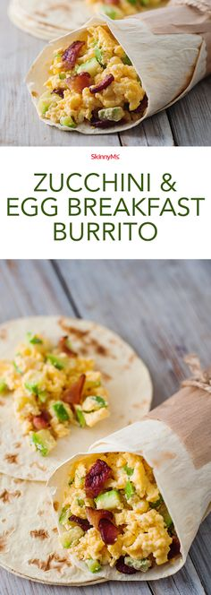 Our Zucchini and Egg Breakfast Burrito recipe is simple to prepare and high in protein to keep you full all morning. @http://skinnyms.com/ #breakfast #cleaneating #skinnyms