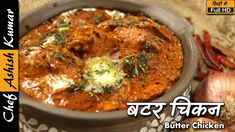 Butter chicken is also known as Murg Makhni. If we dig more about this recipe, before the partition of India & Pakistan there was a sweet shop by the name of. Indian Chicken, Chicken Tikka, Tandoori Chicken, Tomato Paste Recipe, Vegetable Pakora, Tomato Gravy, Famous Recipe, Stuffed Whole Chicken, Butter Chicken