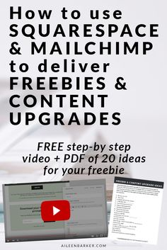 How you can use Squarespace and Mailchimp to deliver freebies and content upgrades for bloggers, entrepreneurs and small business owners! Step by step instructions, tutorial video and BONUS: free list of 20 ideas for your freebie or opt in upgrade.