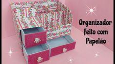 Diy - Organizador Feito com Papelão - Aprenda a Fazer um Lindo Organizad...