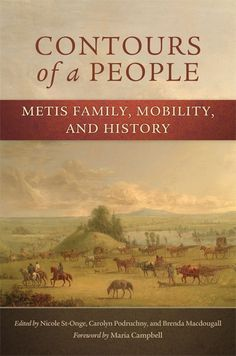 Contours of a People, Metis history