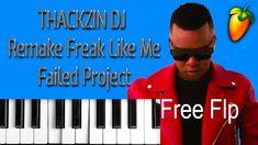 THACKZIN DJ Remake Freak Like Me Failed Project Free Flp Project Free, Fails, Dj, Channel, Projects, Youtube, Log Projects, Blue Prints, Make Mistakes