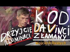 """""""KOD DA VINCI ZŁAMANY DRŻYJCIE ILUMINACI!!!"""" - Wojciech Dastych © VTV - YouTube"""