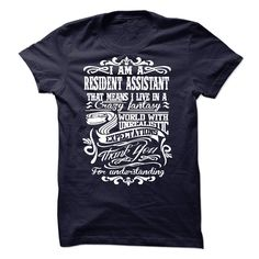 RESIDENT ASSISTANT T-Shirts, Hoodies. ADD TO CART ==► https://www.sunfrog.com/No-Category/RESIDENT-ASSISTANT-56892410-Guys.html?id=41382