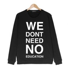 We dont need no education sweatshirt plus size Pink Floyd for teens