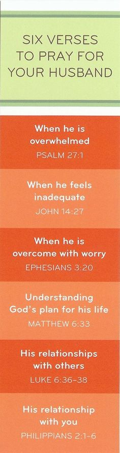 Praying for your husband and scripture for what troubles him.