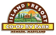 One of my favorite camp sites! Island Resort Family Campground & R.V. Park 9537 Cropper Island Road Newark, Maryland 21841  Local: 410-641-9838