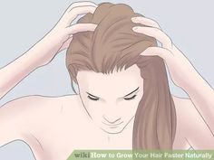 Image titled Grow Your Hair Faster Naturally Step 1