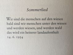 """""""Sommerlied"""" von Ernst Jandl Text Quotes, Poem Quotes, Words Quotes, Sayings, The Words, Cool Words, Sad Poems, Learn German, My Poetry"""