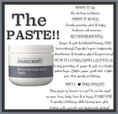 Rodan + Fields Micro-Dermabrasion paste is a must-have product for your skin! You get instant results of , smoother skin that's baby soft!! You will absolutely love it! Great for roughness on your face, heels, elbows, hands...one jar last many months!
