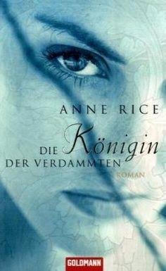 Die Königin der Verdammten von Anne Rice, BookLikes.com #books