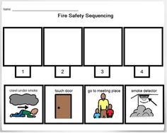 Fire Safety Sequence: Great way to have students become familiar with routines.  Might be helpful for some students to take all routine visuals that a student uses and work on sequencing them.