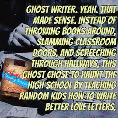 Random Kid, Classroom Door, Cool Writing, Ghost Stories, Better Love, Love Letters, Ghosts, My Books, High School