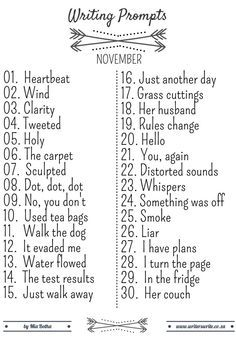 November Writing Prompts - Writers Write --> weird...Probably won't end up using this list,