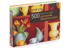 500 quick and easy decorating projects