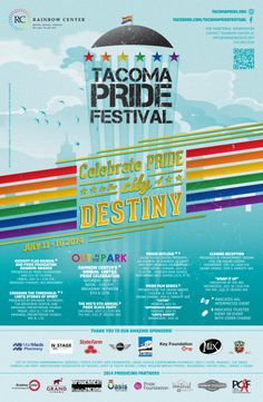 Check this out this weekend! Tacoma Pride Festival 2014 poster of events!  http://tacomapride.org/