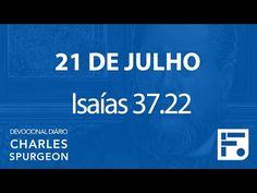 Voltemos Ao Evangelho   21 de julho – Devocional Diário CHARLES SPURGEON