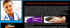 Diazepam next generation generic sleeping remedies are the component of benzodiazepines commonly used to cure the nervousness and world health organization has approved this salt as the core medication in their essential medical list.