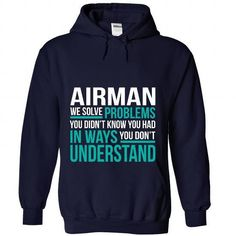 AIRMAN T Shirts, Hoodies Sweatshirts. Check price ==► https://www.sunfrog.com/No-Category/AIRMAN-4534-NavyBlue-Hoodie.html?57074