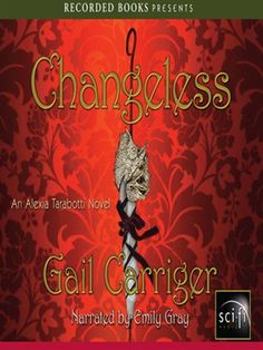 """""""Changeless"""" - audio book cover"""