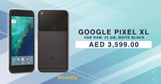 Buy Google Pixel XL, 4GB RAM, 32 GB, Quite Black @ AED 3,599.00 online at Menakart.com. Shop Now #PhonebyGoogle #smartphones #phones #mobiles #online #shopping #electronics #menakart #uae