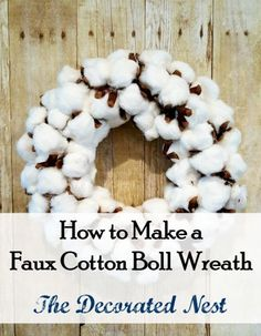 Faux Cotton Boll Wreath http://Tutorial-www.thedecoratednest.com
