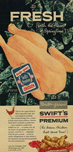 Swift's Premium Chicken ad, 1953. #vintage #food #chicken #ads
