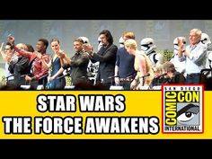 SDCC 15: Star Wars The Force Awakens Comic Con Panel - YodasNews.com – Star Wars Action Figures, Collectibles, and Movies News