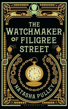 The Watchermaker of Filigree Street - Click to see my review of the book.