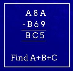 Find out the value of A B C