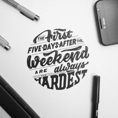 """""""The first five days after the weekend are always the hardest"""" - 212/365. Happy Monday!! ___________________________________________ <a class=""""pintag searchlink"""" data-query=""""%23monday"""" data-type=""""hashtag"""" href=""""/search/?q=%23monday&rs=hashtag"""" rel=""""nofollow"""" title=""""#monday search Pinterest"""">#monday</a> <a class=""""pintag searchlink"""" data-query=""""%23mondaymotivation"""" data-type=""""hashtag"""" href=""""/search/?q=%23mondaymotivation&rs=hashtag"""" rel=""""nofollow"""" title=""""#mondaymotivation search Pinterest"""">#mondaymotivation</a> <a class=""""pintag searchlink"""" data-query=""""%23ambition"""" data-type=""""hashtag"""" href=""""/search/?q=%23ambition&rs=hashtag"""" rel=""""nofollow"""" title=""""#ambition search Pinterest"""">#ambition</a> <a class=""""pintag"""" href=""""/explore/motivation/"""" title=""""#motivation explore Pinterest"""">#motivation</a> <a class=""""pintag"""" href=""""/explore/illustration/"""" title=""""#illustration explore Pinterest"""">#illustration</a> <a class=""""pintag searchlink"""" data-query=""""%23strengthinletters"""" data-type=""""hashtag"""" href=""""/search/?q=%23strengthinletters&rs=hashtag"""" rel=""""nofollow"""" title=""""#strengthinletters search Pinterest"""">#strengthinletters</a> <a class=""""pintag searchlink"""" data-query=""""%23goodtype"""" data-type=""""hashtag"""" href=""""/search/?q=%23goodtype&rs=hashtag"""" rel=""""nofollow"""" title=""""#goodtype search Pinterest"""">#goodtype</a> <a class=""""pintag searchlink"""" data-query=""""%23thedailytype"""" data-type=""""hashtag"""" href=""""/search/?q=%23thedailytype&rs=hashtag"""" rel=""""nofollow"""" title=""""#thedailytype search Pinterest"""">#thedailytype</a> <a class=""""pintag searchlink"""" data-query=""""%23typespire"""" data-type=""""hashtag"""" href=""""/search/?q=%23typespire&rs=hashtag"""" rel=""""nofollow"""" title=""""#typespire search Pinterest"""">#typespire</a> <a class=""""pintag"""" href=""""/explore/typography/"""" title=""""#typography explore Pinterest"""">#typography</a> <a class=""""pintag searchlink"""" data-query=""""%23typegang"""" data-type=""""hashtag"""" href=""""/search/?q=%23typegang&rs=hashtag"""" rel=""""nofollow"""" title=""""#typegang search Pinterest"""">#typegang</a> <a class=""""pintag searchlink"""" data-query=""""%23TYxCA"""