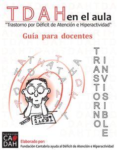 tdah-en-el-aula by Web Master Bicentenario via Slideshare - Guía para docentes