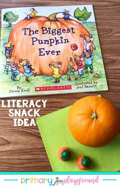 The Biggest Pumpkin Ever is a fun book to go with your pumpkin unit! Come see our snack idea and grab the free printable to go along with the book. #booksnack #literacysnack #kindergarten #preschool