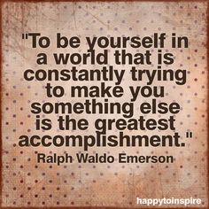 Simply be you!!!!!