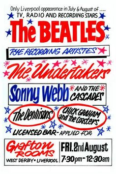 The Beatles & The Undertakers Concert Poster 1963 Beatles One, Beatles Poster, John Lennon Paul Mccartney, Vintage Concert Posters, Theatre Posters, Ticket Stubs, Recorder Music, British Invasion, Typography