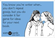 You know you're a writer when... | writing humor | tips for authors | books