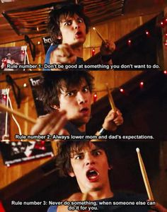 Almost reminds me of my brother, except mine can actually play the drums and he's just a tad more laid back than Rodrick