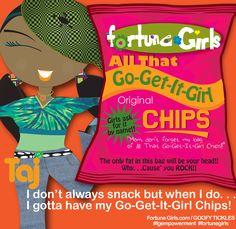 Go Get It Girl Chips. . .whoop, whoop! :D #fortunegirls #oprahwinfrey #ellendegeneres