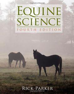 Equine Science, 4th Edition: 9781111138776: Medicine & Health Science Books @ Amazon.com