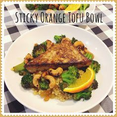 Everyday is a Holiday: Sticky Orange Tofu Bowl