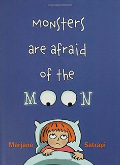 Monsters Are Afraid of the Moon: Amazon.ca: Marjane Satrapi: Books