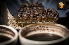 True love stories never have endings. Schibello caffé.