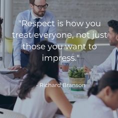 #respect #treatotherswell #business #smb #quotes