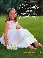 Embellish with Embroidery Sally Milner Publishing Embroidery Designs, Embroidery Books, Everyday Items, Embellishments, Flower Girl Dresses, Shower Curtains, Stitches, Choices, Projects